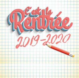 Rentrée 2019/2020